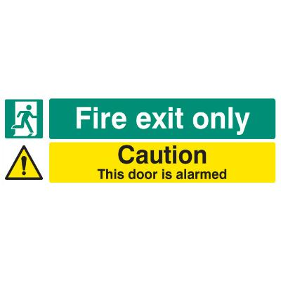 Caution Door is Alarmed Fire Exit Only Sign - Self Adhesive